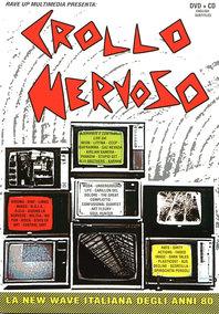 Crollo Nervoso documentario sulla new wave italiana dvd + cd