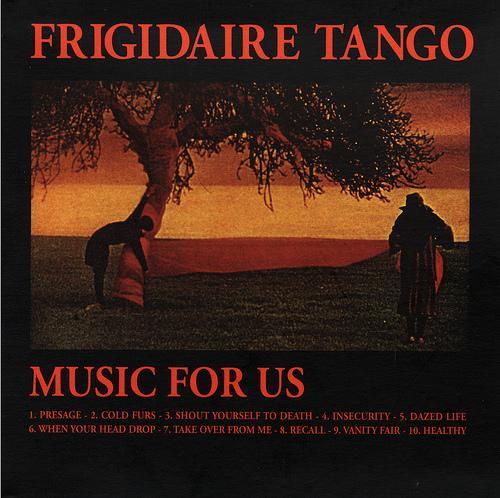 Frigidaire Tango Music For Us - Russian Dolls